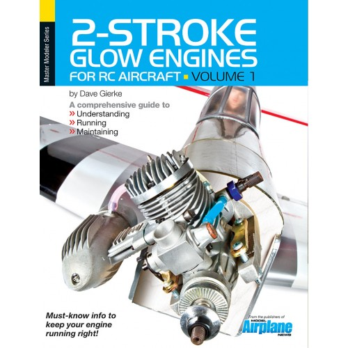 2 Stroke Glow Engines For R C Aircraft Vol 1