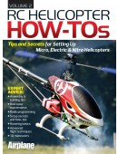 RC Helicopter How-Tos, Volume 2